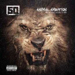 50 Cent - Animal Ambition An: Untamed Desire to Win